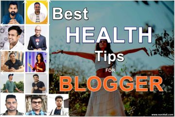 HEALTH TIPS FOR BLOGGER