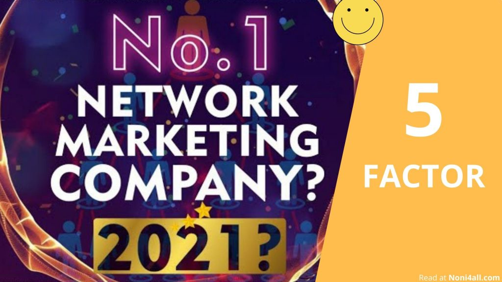 5 Factors Before Joining No.1 Network Marketing Company in 2021