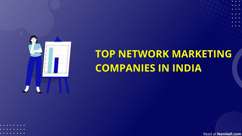 Top 10 Network Marketing Companies in India | Top 10 Best MLM Companies  (2021)