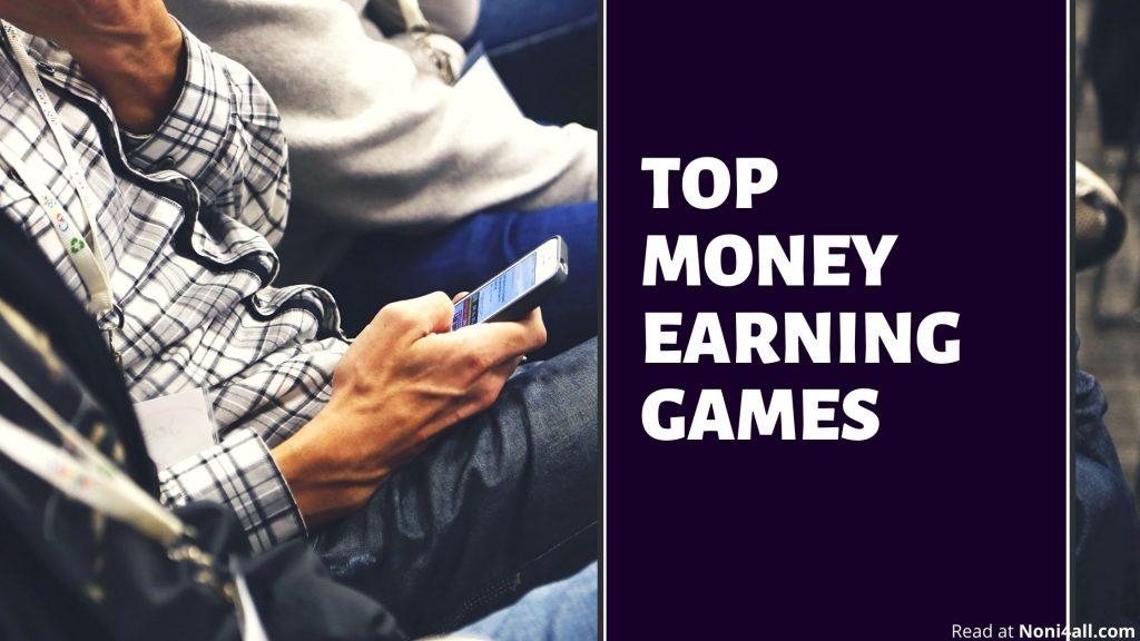Money Earning Games