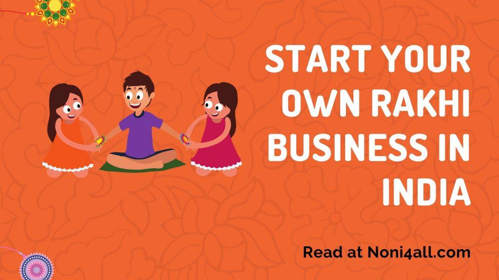 Start Rakhi Making Business