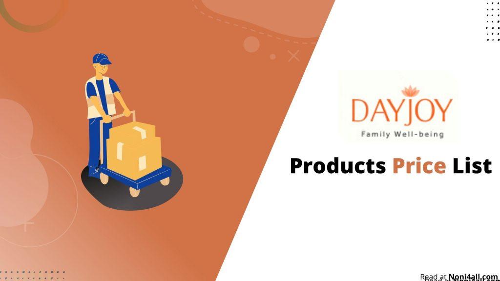 Dayjoy Products Price List