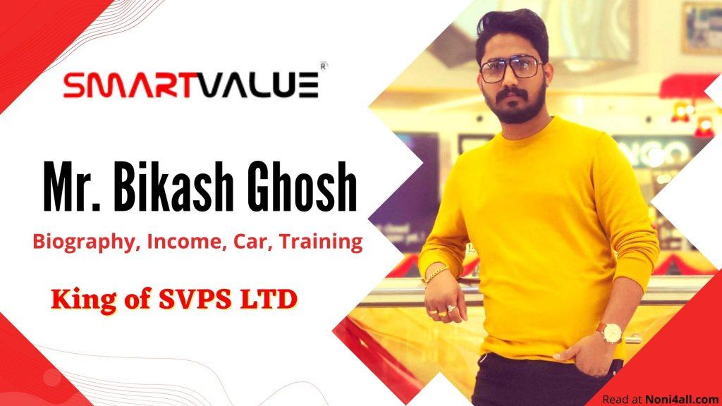 Bikash Ghosh Smart Value