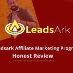 Leadsark affiliate program review